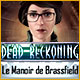 Dead Reckoning: Le Manoir de Brassfield