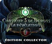 Chasseur de Démons 3: La Révélation Édition Collec