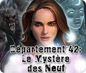 Département 42: Le Mystère des Neuf