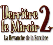Derrière le Miroir 2: La Revanche de la Sorcière