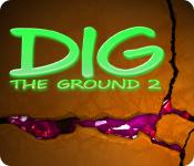 Feature Jeu D'écran Dig The Ground 2