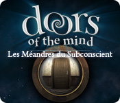 Doors of the Mind: Les Méandres du Subconscient