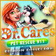 Dr. Cares Pet Rescue 911 Édition Collector