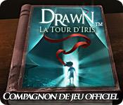 Drawn®: La Tour d'Iris ™- Guide de Stratégie Deluxe