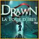 Drawn®: La Tour d'Iris