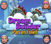 Feature Jeu D'écran Dream Builder: Parc en Folie!