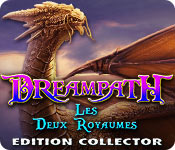 Dreampath: Les Deux Royaumes Edition Collector