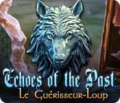 Echoes of the Past: Le Guérisseur-Loup – Solution