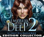 Empress of the Deep 2: Le Chant de la Baleine Bleue - Edition Collector