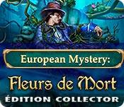 European Mystery: Fleurs de Mort Édition Collector