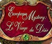 European Mystery: Le Visage du Désir