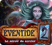 Eventide 2: Le Miroir du Sorcier