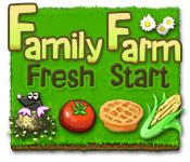 Family Farm: Fresh Start