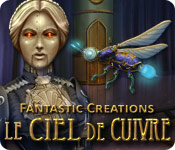 Fantastic Creations: Le Ciel de Cuivre – Solution