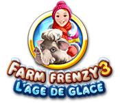 Farm Frenzy 3: L'Age de Glace