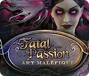 Fatal Passion: Art Maléfique