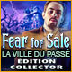 Fear for Sale: La Ville du Passé Édition Collector
