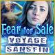 Fear for Sale: Voyage Sans Fin