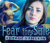 Fear For Sale: Voyage Sans Fin – Solution