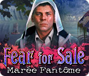 Fear For Sale: Marée Fantôme – Solution