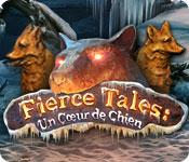 Fierce Tales: Un Cœur de Chien