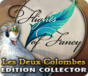 Flights of Fancy: Les Deux Colombes Edition Collector
