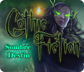 Gothic Fiction: Sombre Destin