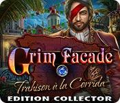 Grim Facade: Trahison à la Corrida Edition Collector