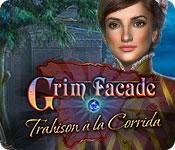 Grim Facade: Trahison à la Corrida – Solution