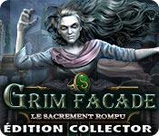 Grim Facade: Le Sacrement Rompu Édition Collector