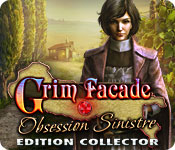 Grim Facade: Obsession Sinistre Edition Collector