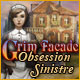 Grim Facade: Obsession Sinistre