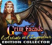 Grim Facade: l'Artiste et l'Imposteur Edition Collector