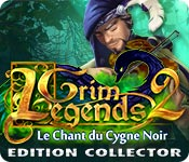 Grim Legends 2: Le Chant du Cygne Noir Edition Collector