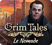 Feature Jeu D'écran Grim Tales: Le Nomade