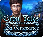 Grim Tales: La Vengeance – Solution