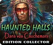 Haunted Halls: Dans vos Cauchemars Edition Collect