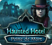 Haunted Hotel: Peine de Mort – Solution