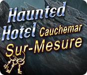 Haunted Hotel: Cauchemar Sur-Mesure