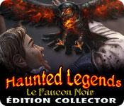 Haunted Legends: Le Faucon Noir Édition Collector