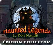 Haunted Legends: Le Don Maudit Édition Collector