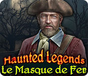 Haunted Legends: La Masque de Fer – Solution