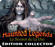 Haunted Legends: Le Secret de la Vie Édition Collector