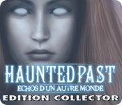 Haunted Past: Echos d'un Autre Monde Edition Collector