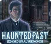 Haunted Past: Echos d'un Autre Monde