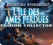 Haunting Mysteries: L'Ile des Ames Perdues Edition Collector
