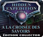 Hidden Expedition: À la Croisée des Savoirs Édition Collector