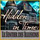 Hidden in Time: Le Sentier des Illusions