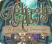 Hodgepodge Hollow: A Potions Primer