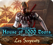 House of 1000 Doors: Les Serpents
